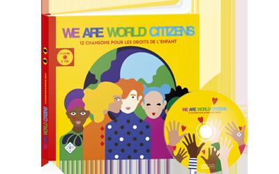 Sortie de l'album-CD des WE ARE WORLD CITIZENS